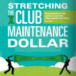 Stretching the Club Maintenance Dollar