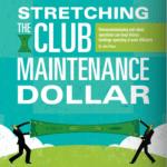 Stretching the Club Maintenance Dollar