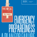 Emergency Preparedness – A Plan for Failure…